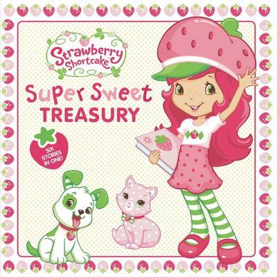 Image for Strawberry Shortcake Super Sweet Treasury