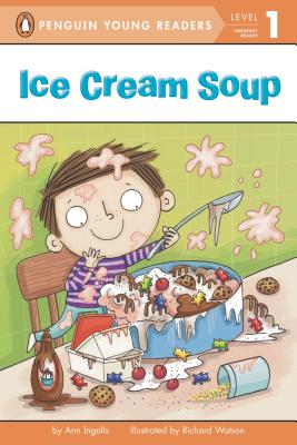 Image for Ice Cream Soup (Penguin Young Readers, Level 1)