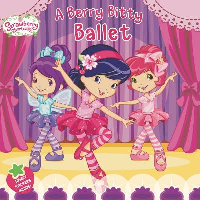 Image for A Berry Bitty Ballet (Strawberry Shortcake)