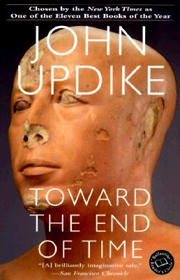 Toward the End of Time, Updike, John