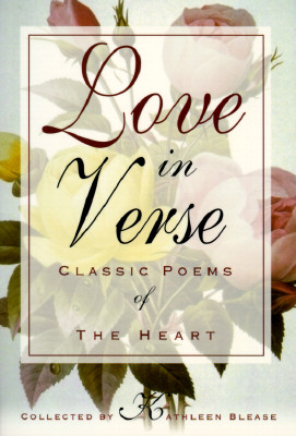 Image for Love in Verse: Classic Poems of the Heart