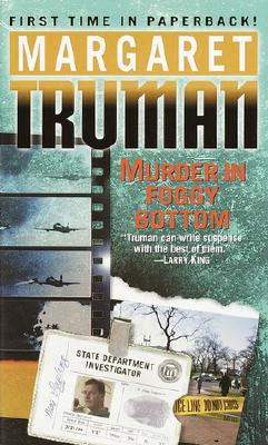 Murder in Foggy Bottom (Capital Crimes), Margaret Truman