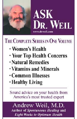 Image for Ask Dr. Weil Omnibus #1: (Includes the first 6 Ask Dr. Weil Titles)