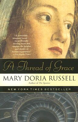 A Thread of Grace, Russell, Mary Doria