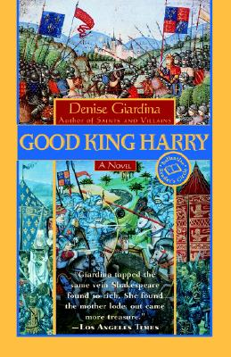 Good King Harry (Ballantine Reader's Circle), Giardina, Denise