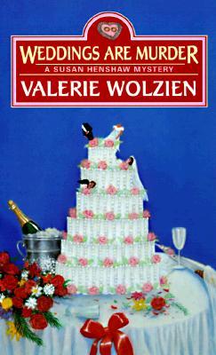 Weddings Are Murder, Wolzien, Valerie