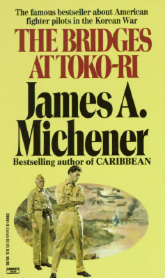 The Bridges at Toko-Ri, James A. Michener