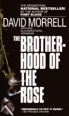 The Brotherhood of the Rose, Morrell, David