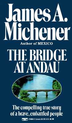 """Image for """"The Bridge at Andau: The Compelling True Story of a Brave, Embattled People"""""""