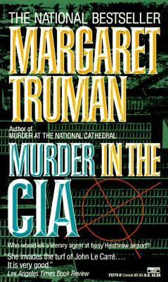 Murder in the CIA (Capital Crime Mysteries), Margaret Truman