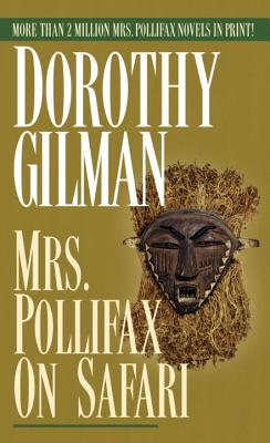 Mrs. Pollifax on Safari, DOROTHY GILMAN