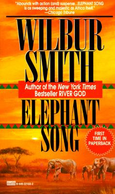 Elephant Song, WILBUR A. SMITH