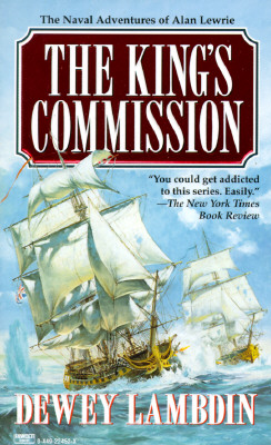 The King's Commission (Alan Lewrie Naval Adventures (Paperback)), Lambdin, Dewey