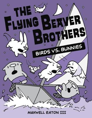 Image for The Flying Beaver Brothers: Birds vs. Bunnies