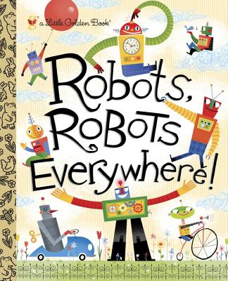 Image for Robots, Robots Everywhere!