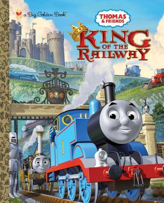 King of the Railway (Thomas and Friends) (Big Golden Book), Awdry, Rev. W.; Stubbs, Tommy [Illustrator]