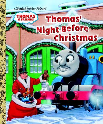 Thomas' Night Before Christmas (Thomas & Friends) (Little Golden Book), R. Schuyler Hooke