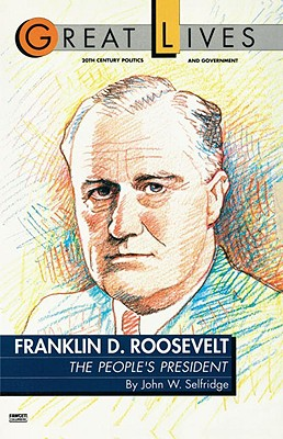 Image for Franklin D. Roosevelt: The People's President (Great Lives Series) (Great Lives (Fawcett))
