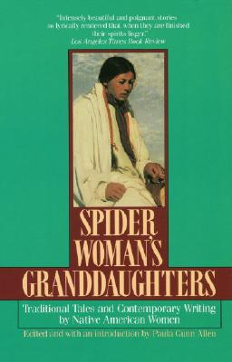 Image for Spider Woman's Granddaughters: Traditional Tales and Contemporary Writing by Nat