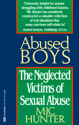 Image for Abused Boys: The Neglected Victims of Sexual Abuse