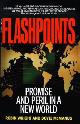 Image for Flashpoints: Promise and Peril in a New World