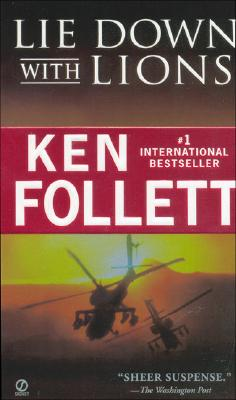 Lie Down with Lions (Signet), Follett, Ken