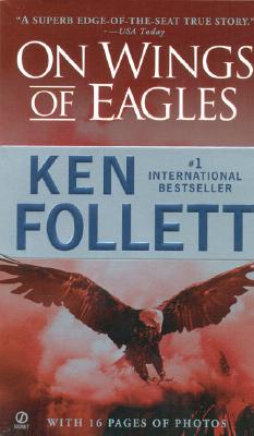 On Wings of Eagles, KEN FOLLETT