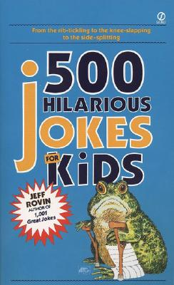 Image for 500 Hilarious Jokes for Kids (Signet)