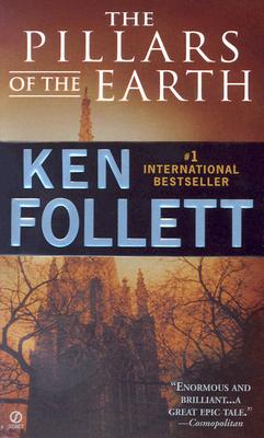 PILLARS OF THE EARTH (KINGSBRIDGE, NO 1), FOLLETT, KEN