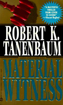 Material Witness, ROBERT K. TANENBAUM