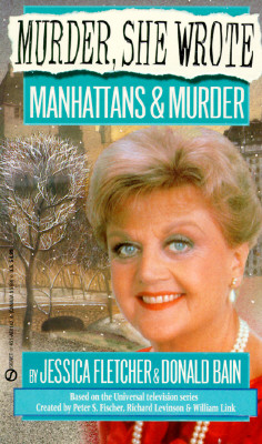 Image for Murder, She Wrote: Manhattans and Murder (Murder She Wrote)