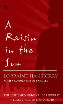 Image for A Raisin in the Sun: The Unfilmed Original Screenplay