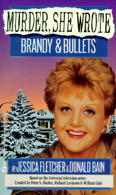 Murder, She Wrote: Brandy and Bullets (Murder She Wrote), JESSICA FLETCHER, DONALD BAIN