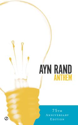 Anthem: Anniversary Edition, Rand, Ayn