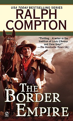 The Border Empire (Border Empire), RALPH COMPTON