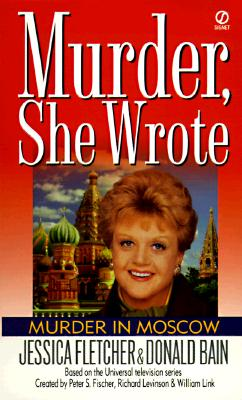 Image for Murder In Moscow : A Murder, She Wrote Mystery