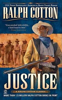 Justice (Big Iron Series , No 3), RALPH COTTON