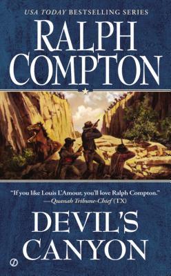 Devil's Canyon (Compton, Ralph. Sundown Riders.), Ralph  Compton