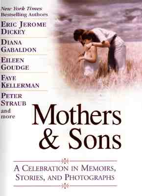Image for Mothers & Sons: A Celebration in Memories, Stories, and Photographs