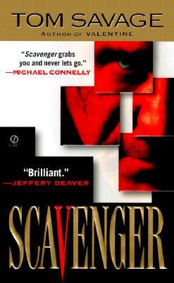 Scavenger, Tom Savage