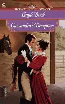 Cassandra's Deception (Signet Regency Romance), Gayle Buck