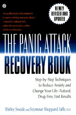 Image for The Panic Attack Recovery Book: Step-by-Step Techniques to Reduce Anxiety and Change Your Life-Natural, Drug-Free, Fast Results