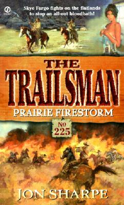 Image for Prairie Firestorm (Trailsman #225)