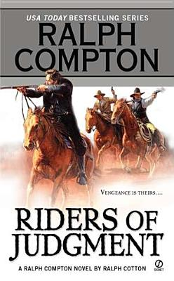 "Ralph Compton Riders of Judgment, ""Cotton, Ralph"""