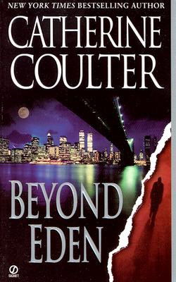 "Beyond Eden, ""Coulter, Catherine"""