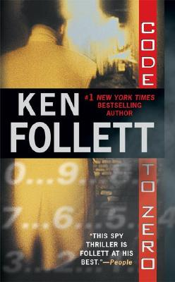 Code to Zero, KEN FOLLETT