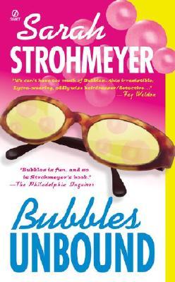 Bubbles Unbound, SARAH STROHMEYER