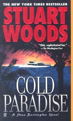 Cold Paradise (Stone Barrington Novels (Paperback)), Stuart  Woods