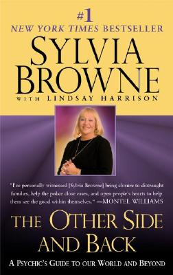 The Other Side and Back: A Psychic's Guide to Our World and Beyond, Browne, Sylvia; Harrison, Lindsay