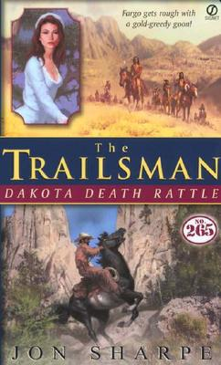 Image for Trailsman #265, The: Dakota Death Rattle (Trailsman)